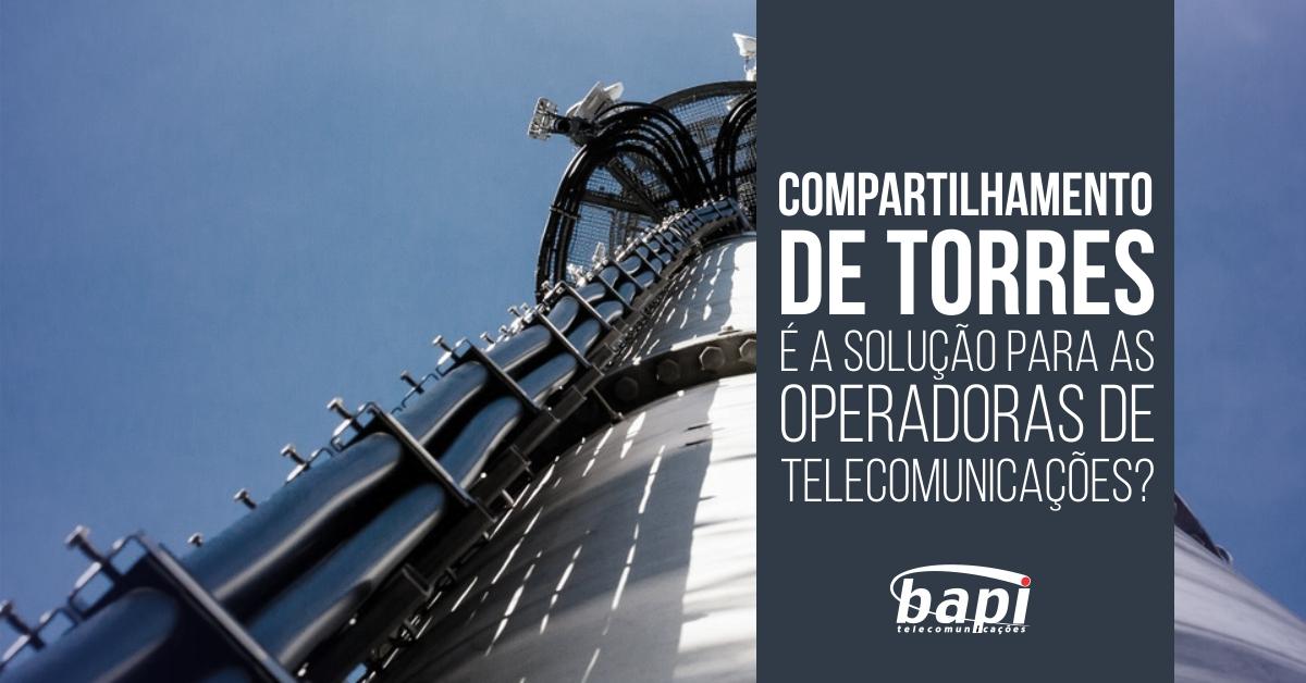 Compartilhamento de torres e operadoras de telecomunicações