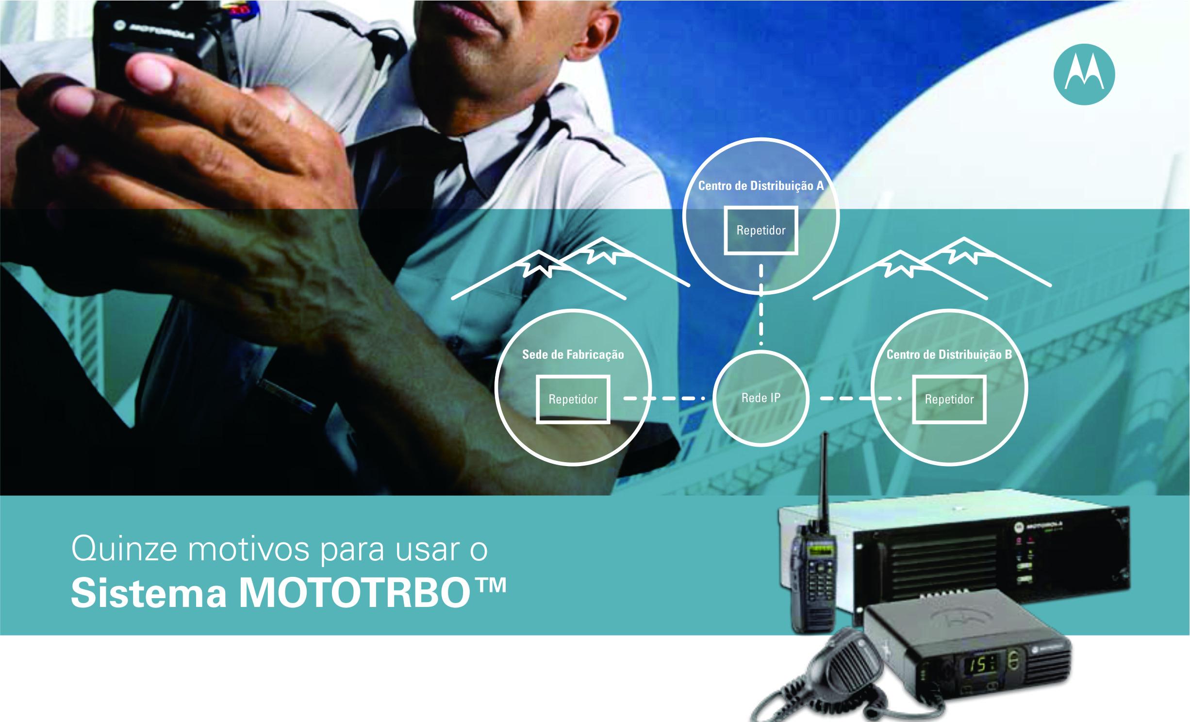 15 motivos para usar o sistema Mototrbo